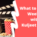 text on image what to watch weekly with Kuljeet Kaila on a red background, to the left is an image of popcorn, a film camera and a small NCM logo in the corner