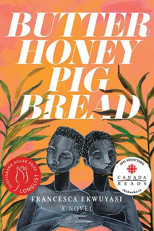 "The cover of ""Butter Honey Pig Bread"" by Francesca Ekwuyasi."